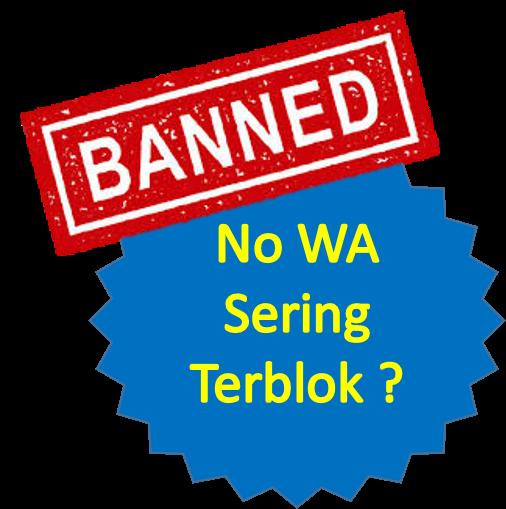 Nomor WA terblok banned
